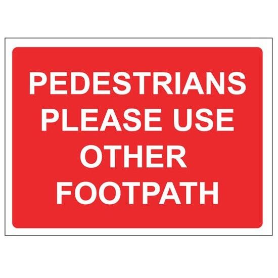 PEDESTRIANS FOOTPATH Warning Sign