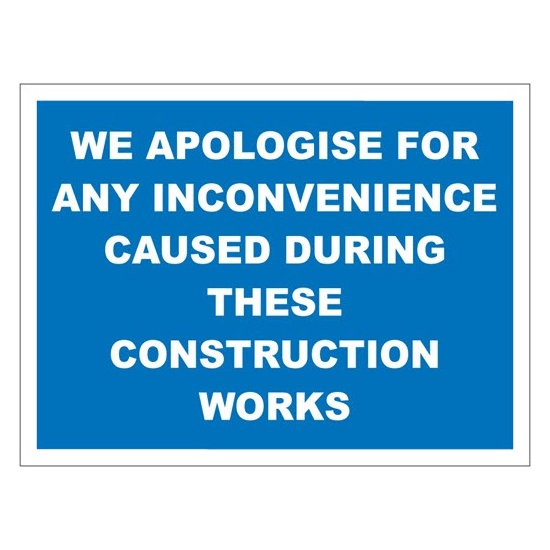 INCONVENIENCE Warning Sign