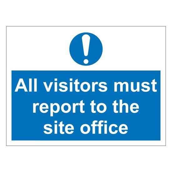 VISITORS OFFICE Warning Sign