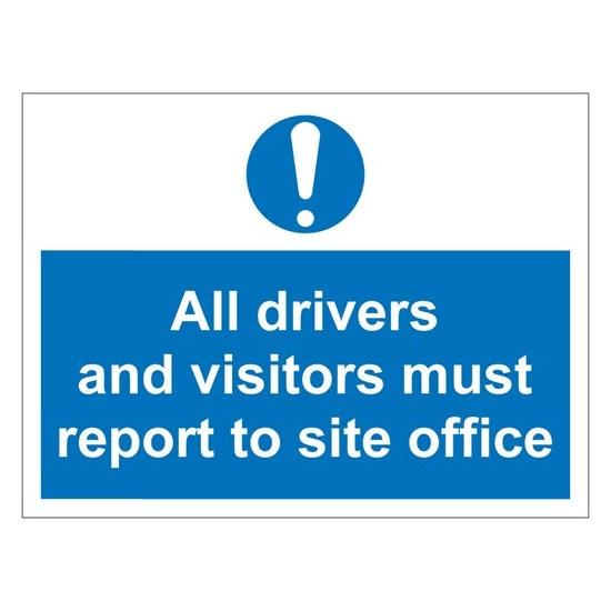 DRIVERS VISITORS Warning Sign