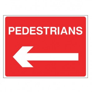 PEDESTRIANS LEFT Warning Sign