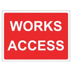 WORKS ACCESS Warning Sign