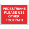 PEDESTRIANS FOOTPATH 600 x 450mm Sign